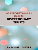 An Everyday Aussie's Guide to Discretionary Trusts