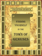 Finding Yourself in the Town of Geniuses
