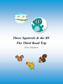 Three Squirrels and the RV - The Third Road Trip (California)