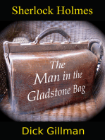 Sherlock Holmes and The Man in the Gladstone Bag