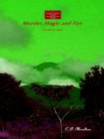 Murders, Magic and Fun