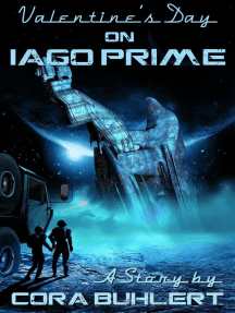 Valentine's Day on Iago Prime: A Year on Iago Prime, #1