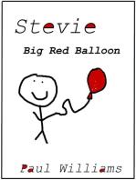 Stevie - Big Red Balloon