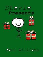 Stevie - Presents (DrinkyDink Rhymes, #10)