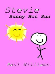 Stevie - Sunny Hot Sun (DrinkyDink Rhymes, #4)