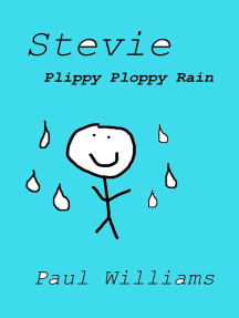Stevie - Plippy Ploppy Rain (DrinkyDink Rhymes, #2)