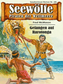 Seewölfe - Piraten der Weltmeere 185: Gefangen auf Rarotonga
