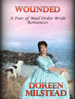 Wounded (A Pair of Mail Order Bride Romances)
