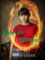 Rebecca's Initiation (Redemption, #1)