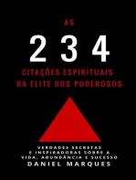 As 234 Citações Espirituais da Elite dos Poderosos