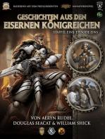 Geschichten aus den Eisernen Königreichen, Staffel 1 Episode 1