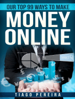 Our Top 99 Ways to Make Money Online