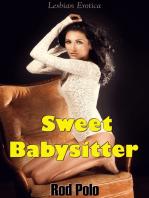 Sweet Babysitter (Lesbian Erotica)
