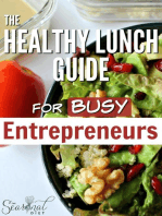 The Healthy Lunch Guide for Busy Entrepreneurs