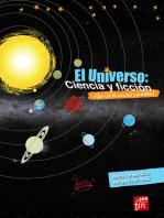 El Universo: ciencia y ficción: ¡Que no te cuenten cuentos!