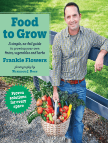 Food to Grow: A simple, no-fail guide to growing your own vegetables, fruits and herbs
