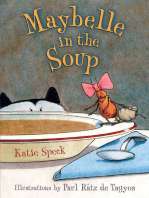 Maybelle in the Soup