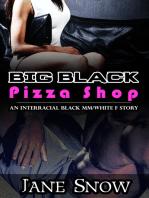 Big Black Pizza Shop (Interracial Black MM/White F Erotica)