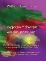 Logosynthese. Woorden aan het werk. Handboek voor de helpende beroepen, met een voorwoord van Dr. Fred. Gallo.