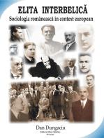 Elita interbelică: sociologia românească în context european