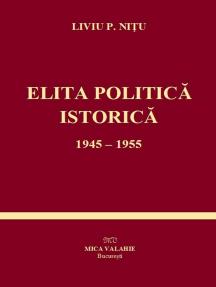 Elita politică istorică, 1945-1955