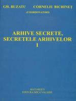 Arhive secrete, secretele arhivelor vol I