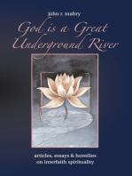 God is a Great Underground River