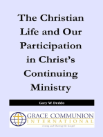 The Christian Life and Our Participation in Christ's Continuing Ministry