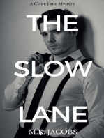 The Slow Lane
