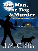The Man, The Dog & Murder