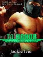 To Honor (Vampire Assassin League, #22)