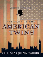 The Case of the American Twins