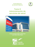 Fundamentos de salud pública. Tomo II. Administración de servicios de salud