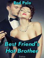 Best Friend's Hot Brother (Erotica)