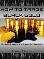 How to Trade Black Gold