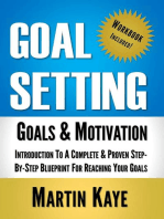 Goal Setting (Workbook Included): Goals and Motivation: Goal Setting Master Plan, #1