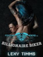 Billionaire Biker: Fortune Riders MC Series, #1