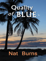 The Quality of Blue