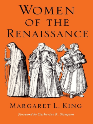 Women of the Renaissance by Margaret L  King - Read Online
