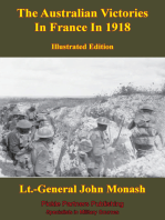 The Australian Victories In France In 1918 [Illustrated Edition]