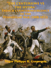 """""""The Centurions Vs The Hydra"""": French Counterinsurgency In The Peninsular War (1808-1812)"""