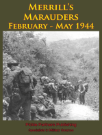 Merrill's Marauders February - May 1944 [Illustrated Edition]