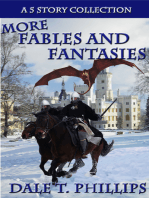 More Fables and Fantasies