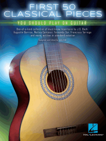 First 50 Classical Pieces You Should Play on Guitar