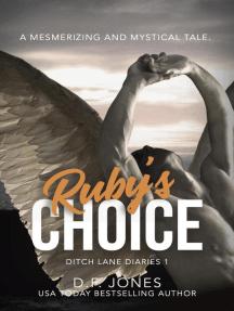 Ruby's Choice: Ditch Lane Diaries, #1