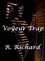 Voyeur Trap