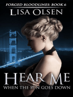 Hear Me When the Sun Goes Down (Forged Bloodlines, #6)