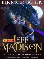 Jeff Madison y las Centellas de Drakmere (Libro no 1)