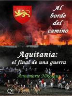 Al borde del camino... Aquitania