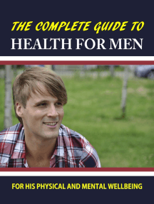 The Complete Guide to Health for Men